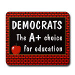 Democrats A+ Education Mousepad
